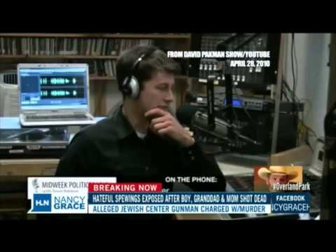 David Pakman on Nancy Grace's HLN Show: KS Shooting Suspect Glenn Miller Interview