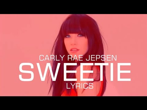 Carly Rae Jepsen - Sweetie LYRICS