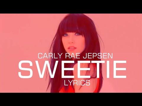 Carly Rae Jepsen - Sweetie LYRICS