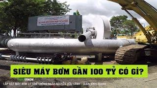 Cận cảnh siêu máy bơm ly tâm chống ngập gần 100 tỷ đường Nguyễn Hữu Cảnh - Land Go Now ✔