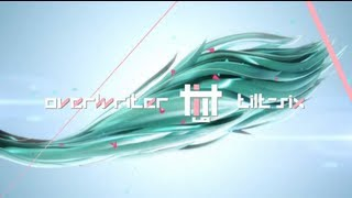tilt-six feat.�����~�N�uoverwriter�v