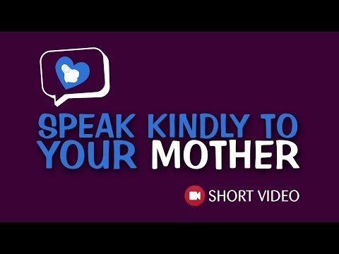 Speak Kindly To Your Mother ᴴᴰ ┇ Short Video - Kinetic Typography ┇ TDR Production ┇