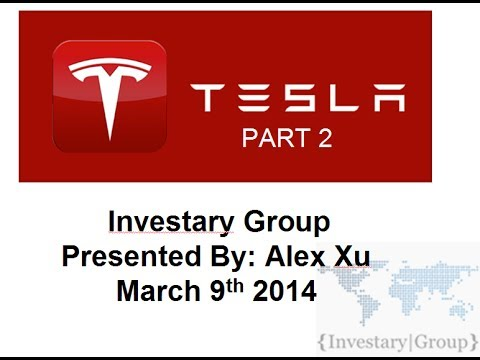 Stock of the Decade: Tesla Motors (TSLA) Year 2 Stock Presentation Part 2