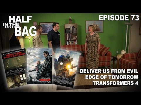 Half in the Bag: Deliver Us From Evil, Edge of Tomorrow, and Transformers 4