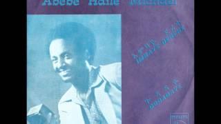 "Abebe H/Michael - Inbaye Dereke ""እንባዬ ደረቀ"" (Amharic)"