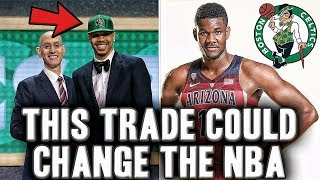 The Draft Night Trade That's Changing The NBA   Deandre Ayton To The Celtics In 2018?