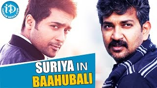 Suriya in 'Baahubali' : The Conclusion