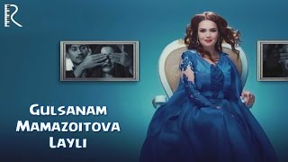 Смотреть или скачать клип Гулсанам Мамазоитова - Лайли