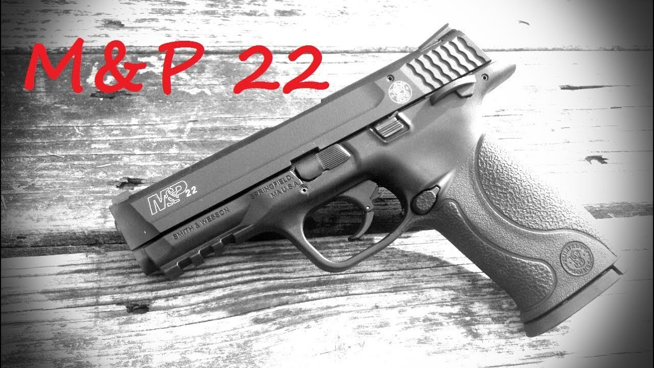 m&p 22 review