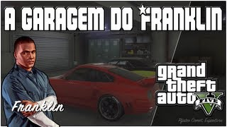 GTA 5 ( GTA V ) SEXO +18 L GARAGEM DO FRANKLIN ( TUNING