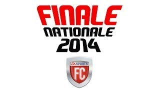 VOD EA SPORTS FC Finale Nationale 2014
