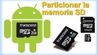 Aumentar MEMORIA Interna[Particionar SD]+Como