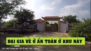 Nhà đất nhà vườn xung quanh nhà thờ tổ Hoài Linh, Long Phước, Quận 9 - Land Go Now ✔
