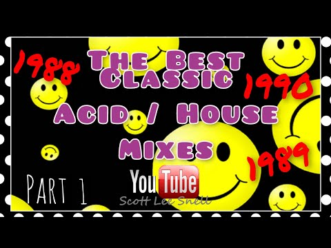 Classic Acid / House Mix 1988 to 1990 Part 1 (Re-Mixed)