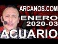 Video Horóscopo Semanal ACUARIO  del 12 al 18 Enero 2020 (Semana 2020-03) (Lectura del Tarot)
