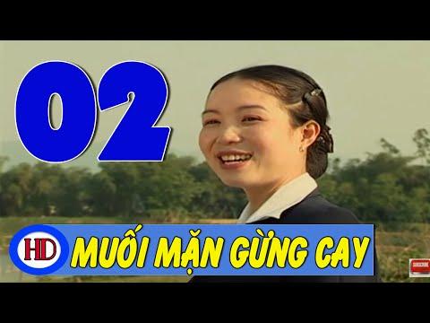 Muối Mặn Gừng Cay - Tập 2 | Phim Tình Cảm Việt Nam Hay