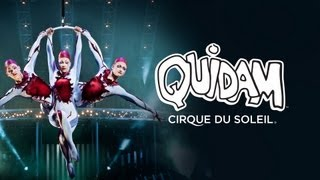 spectacle Quidam par le Cirque du Soleil