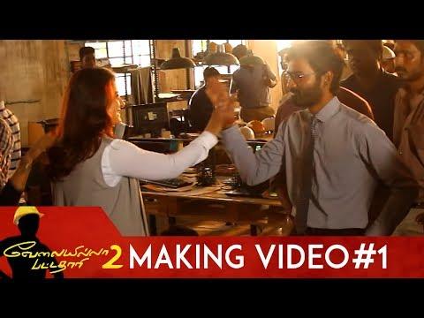 Velaiilla Pattadhari 2 Making Video