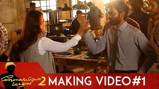 Velai Illa Pattadhari 2 Making Video 1