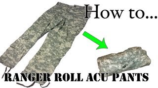 Army Packing Hack: How To Ranger Roll Your ACU Pants