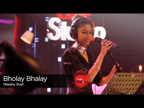 Bholay Bhalay, Meesha Shafi, Episode 2,Coke Studio 9