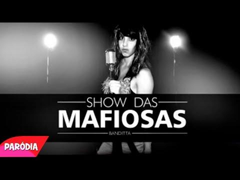 SHOW DAS MAFIOSAS | Paródia Anitta - Show das Poderosas