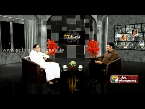 P.Chidambaram (FM) Exclusive In Puthiya Thalaimurai - Agni Paritchai Part 11