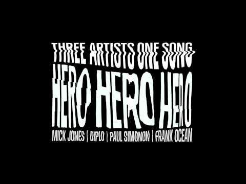 """""""Hero"""" by Frank Ocean + Mick Jones + Paul Simonon + Diplo"""