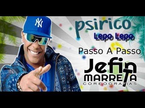 Psirico - Lepo Lepo - Passo a passo Professor Jefin