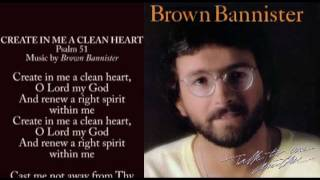 Create In Me A Clean Heart Brown Bannister (Original
