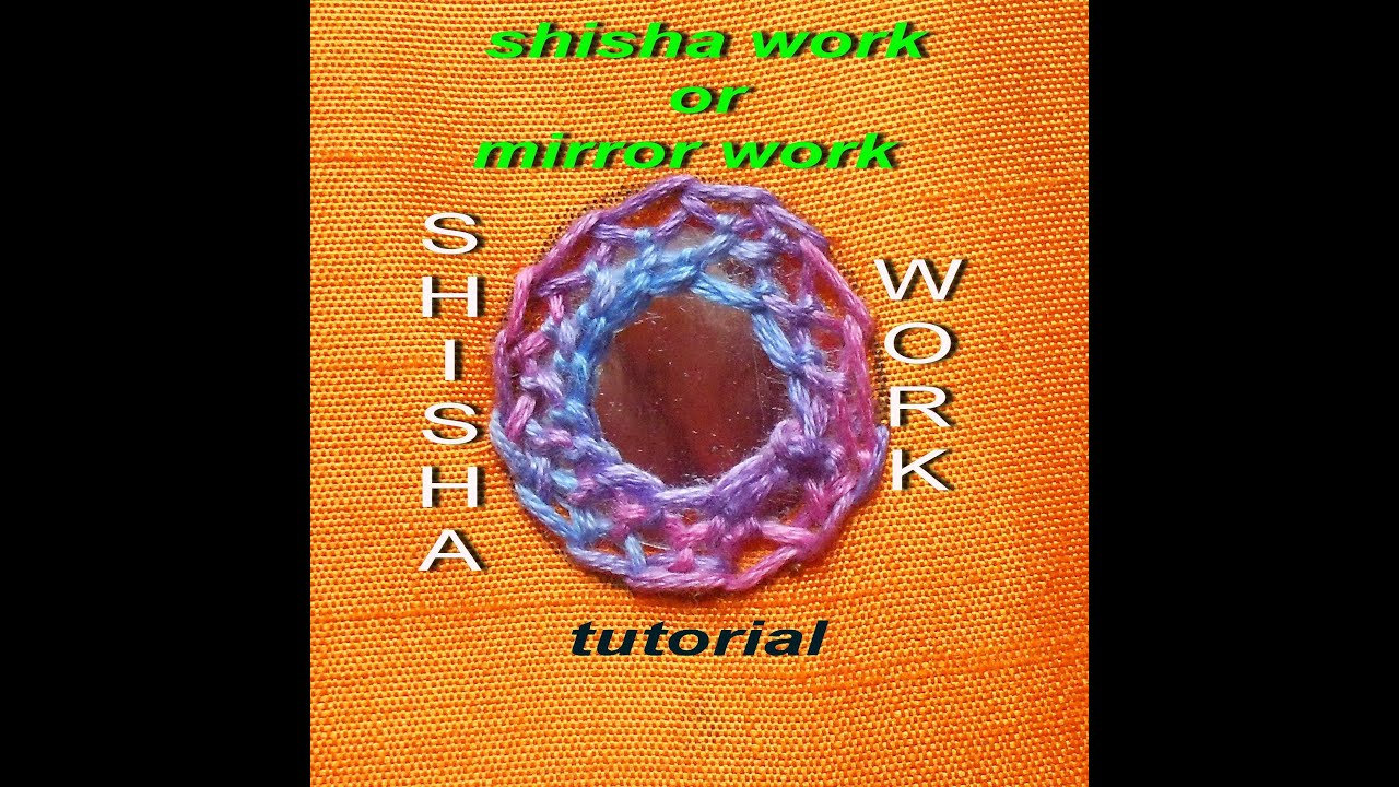 Hand embroidery shisha or mirror work using chain stitch