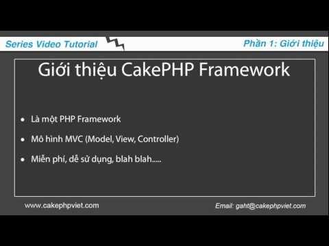 Nhập môn cakephp - P1: Giới thiệu