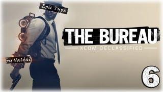 The Bureau: XCOM Declassified. Серия 6 - Доктор Уир.