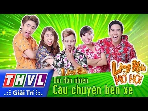 THVL | Làng hài mở hội - Tập 22: Câu chuyện bến xe - Đội Hồn nhiên