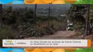 En Vista Dorada las acciones de Puerto Vallarta en Movimiento ya se notan.