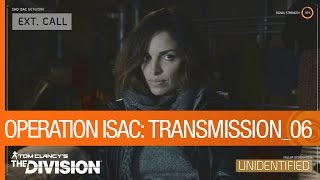 Tom Clancy's The Division - Operation ISAC: Transmission 06