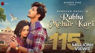 Rabba Mehar Kari Darshan Raval Video HD Download New Video HD