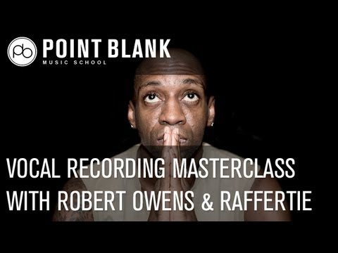 Vocal Recording Masterclass w/ Robert Owens &amp; Raffertie