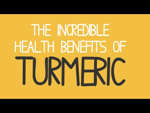 The INCREDIBLE Health Benefits of Turmeric