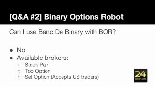Is Binary Option Robot A Scam? [Q&A: #2]