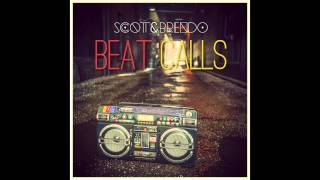Scott & Brendo Beat Calls