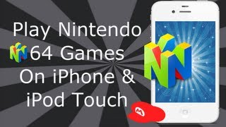 Nintendo 64 Emulator On IPhone 4S, 4, 3GS & IPod Touch