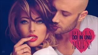 Delia - Doi in unu feat. Mihai Bendeac