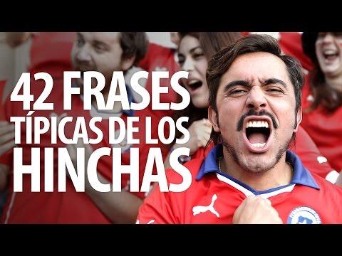42 Frases Típicas De Los Hinchas