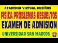 FISICA EXAMEN DE ADMISION SAN MARCOS 2014 SOLUCIONARIO - PROBLEMAS RESUELTOS