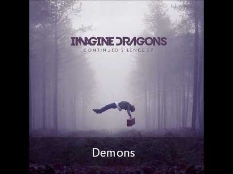 Imagine Dragons- Demons (Continued Silence EP 2012) - YouTube Imagine Dragons Continued Silence
