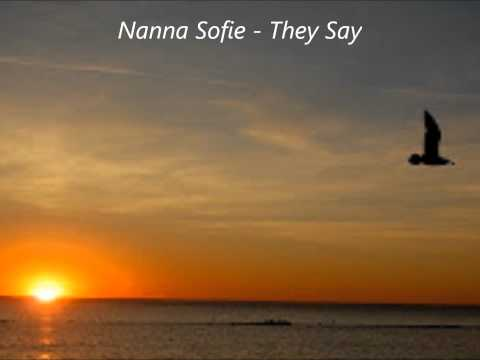 They Say - Nanna Sofie