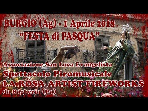 BURGIO (Ag) - PASQUA 2018 - LA ROSA Artist Fireworks (Piromusicale)