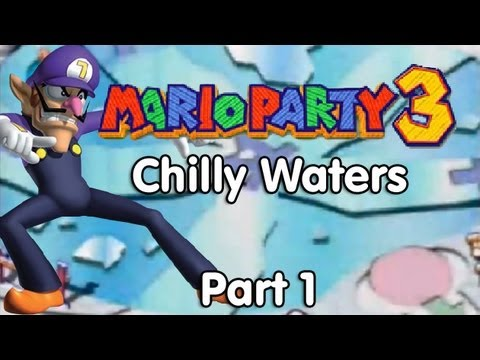 Mario Party 3! Chilly Waters - Part 1