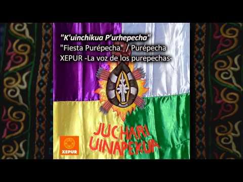 Música Purépecha / K'uinchikua P'urhepecha (Fiesta Purépecha)